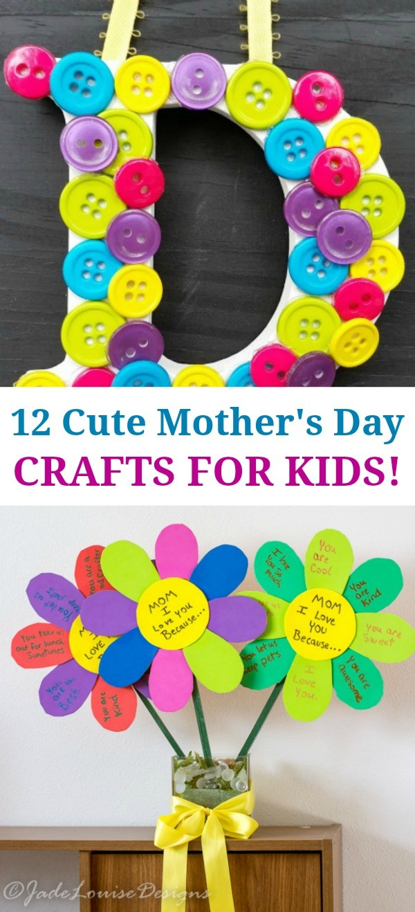 12 Cute Mothers Day Crafts For Kids - Love These Great Gift Ideas!