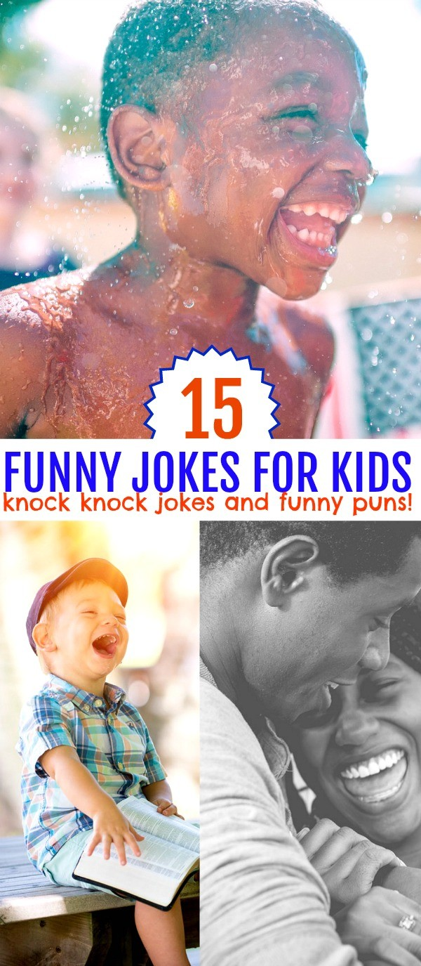 15 Funny Jokes for Kids- Knock Knock and More Silly Puns for Laughs!