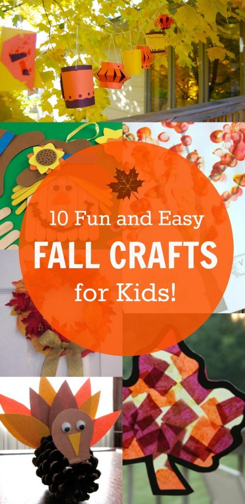 10 fun and easy fall crafts for kids love these ideas for Simple fall crafts for kids