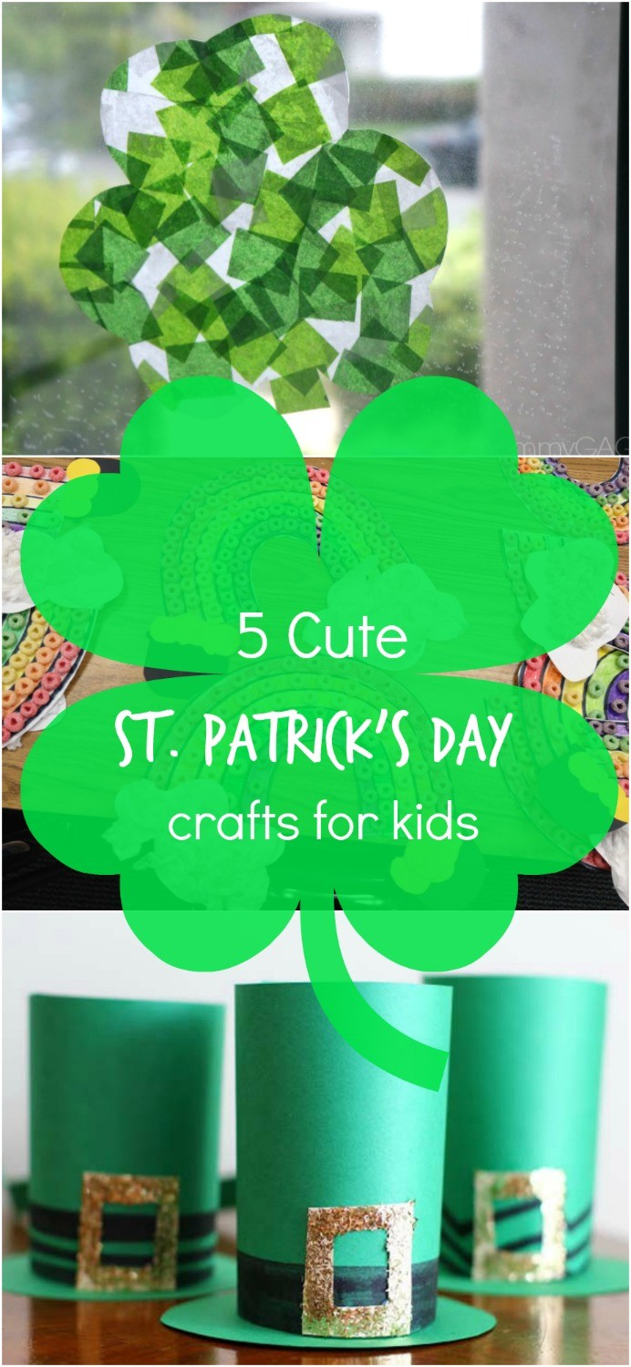 5 Adorable and Easy St Patrick's Day Crafts for Kids We Absolutely LOVE!