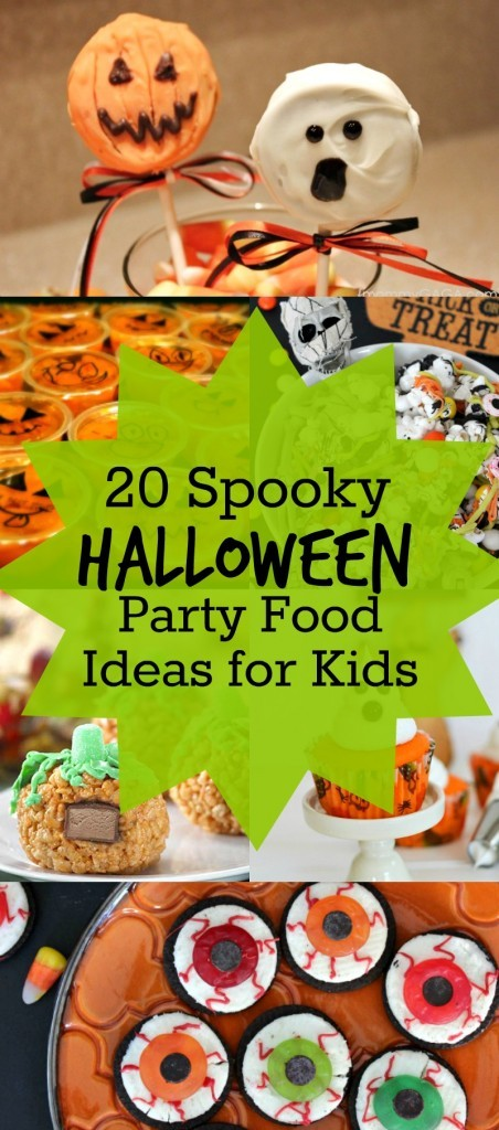 20 Spooky Halloween Party Food Ideas for Kids, Such cute and creepy Halloween Recipes, Snacks and Desserts!