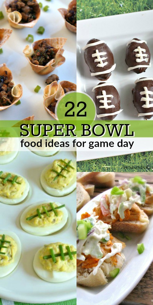 22 Super Bowl Food Ideas and Game Day Appetizers Recipes - These are such great ideas!