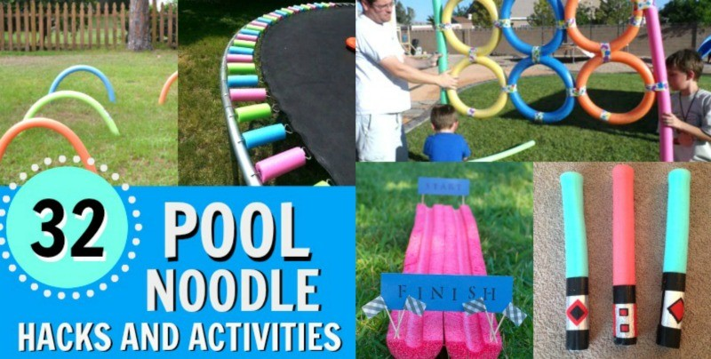 32 Pool Noodle Hacks, Games, and Activities