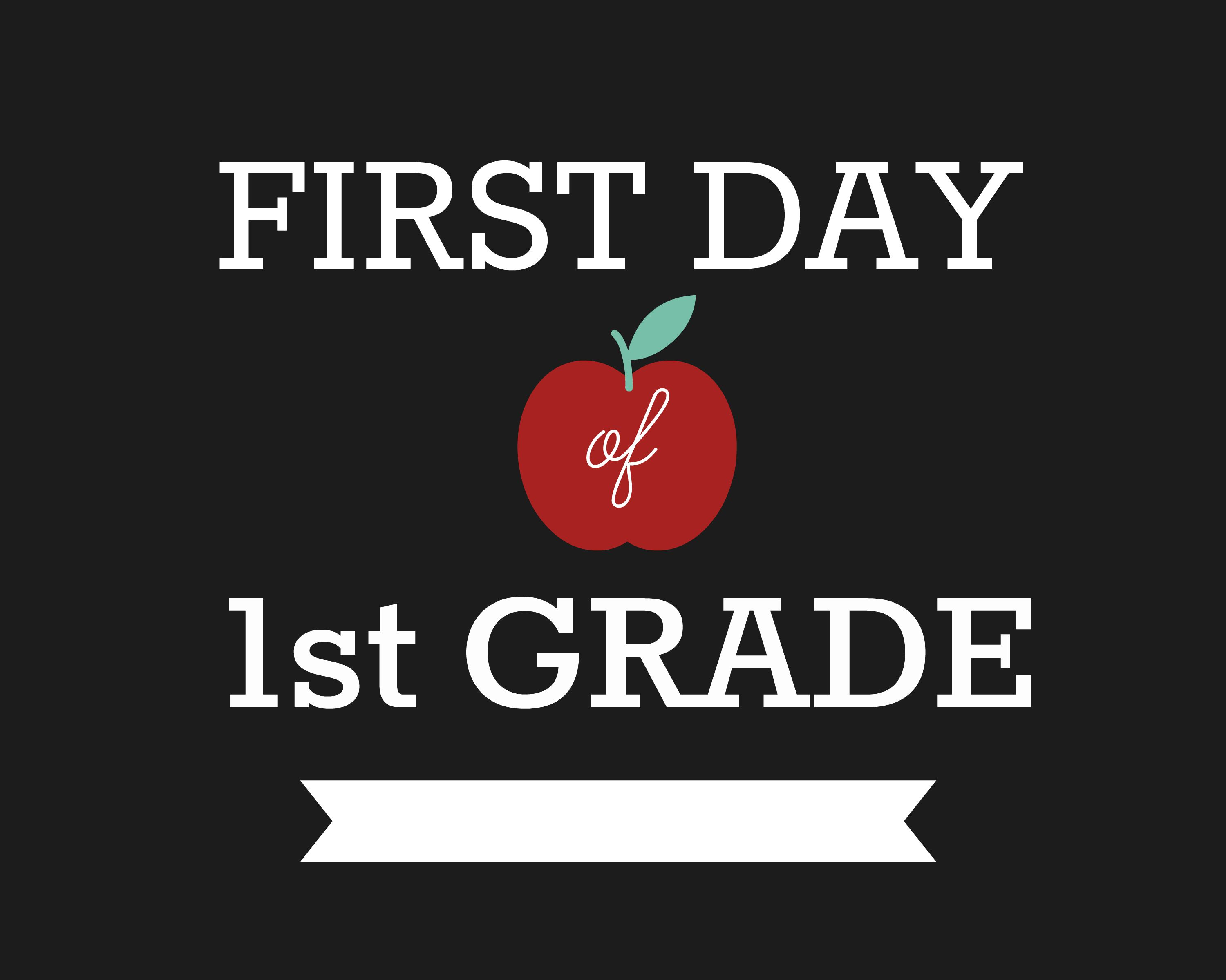 First Day of School Signs, First Grade