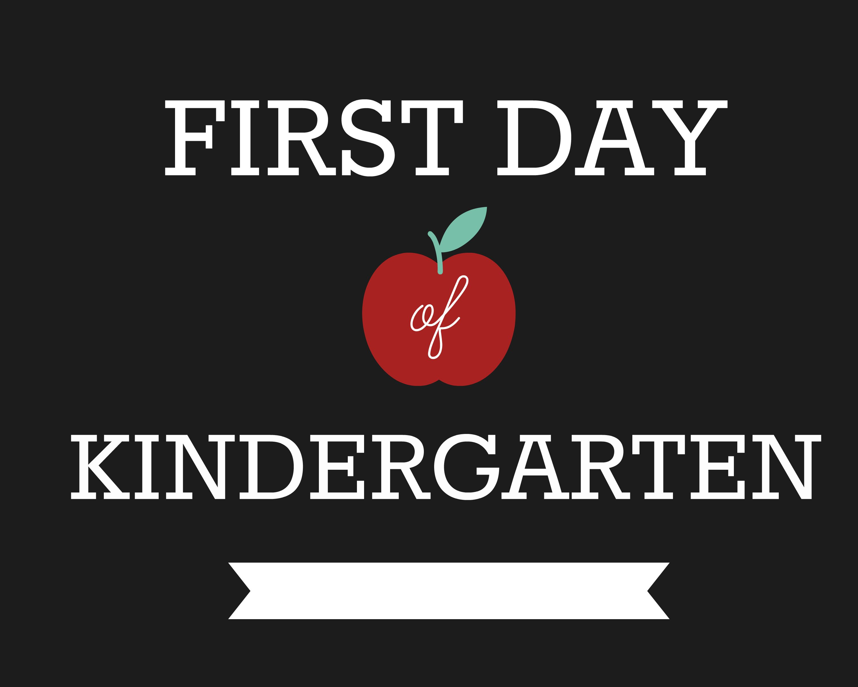 First Day of School Signs, Kindergarten