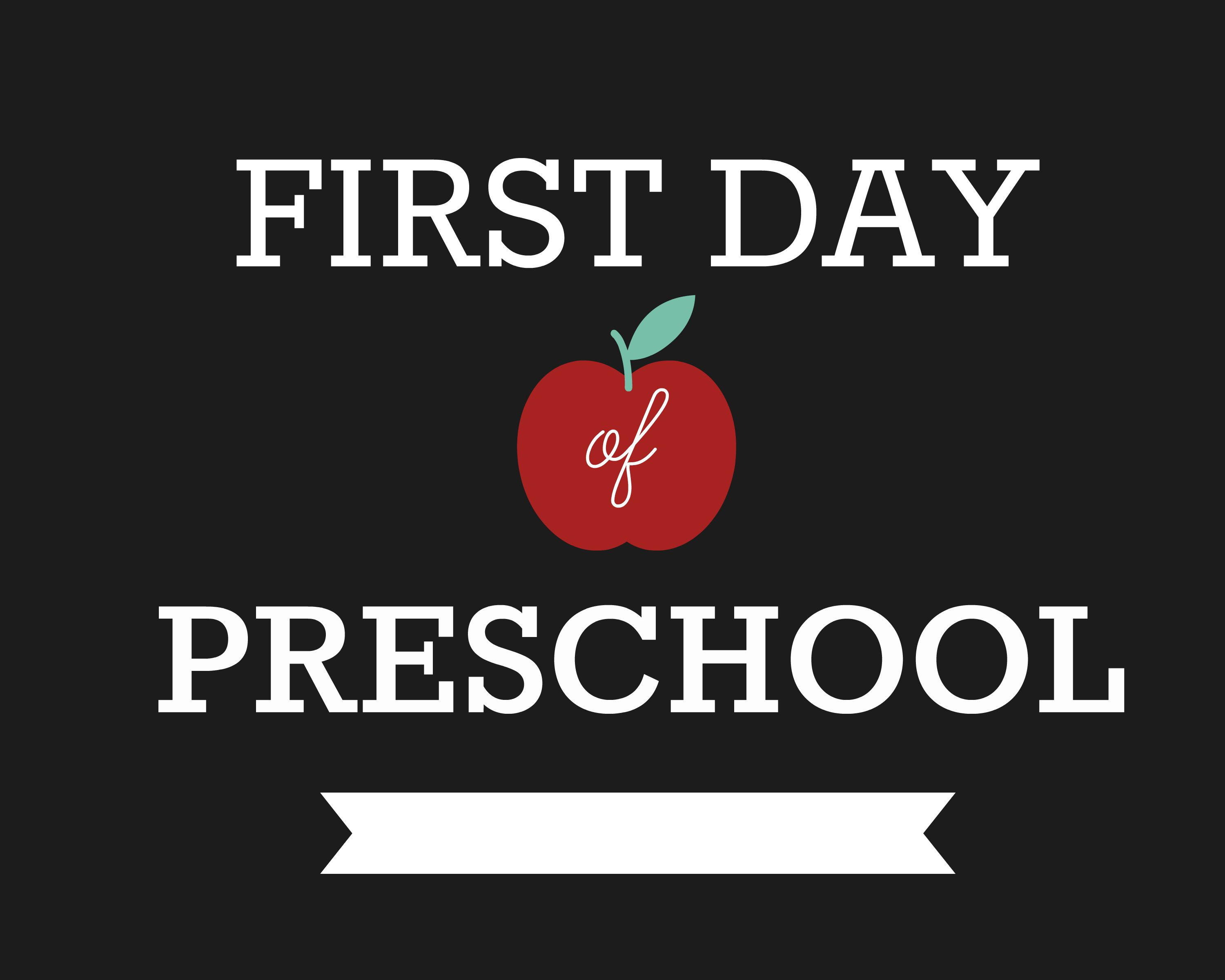 This is a picture of Comprehensive First Day of Preschool Printable Sign