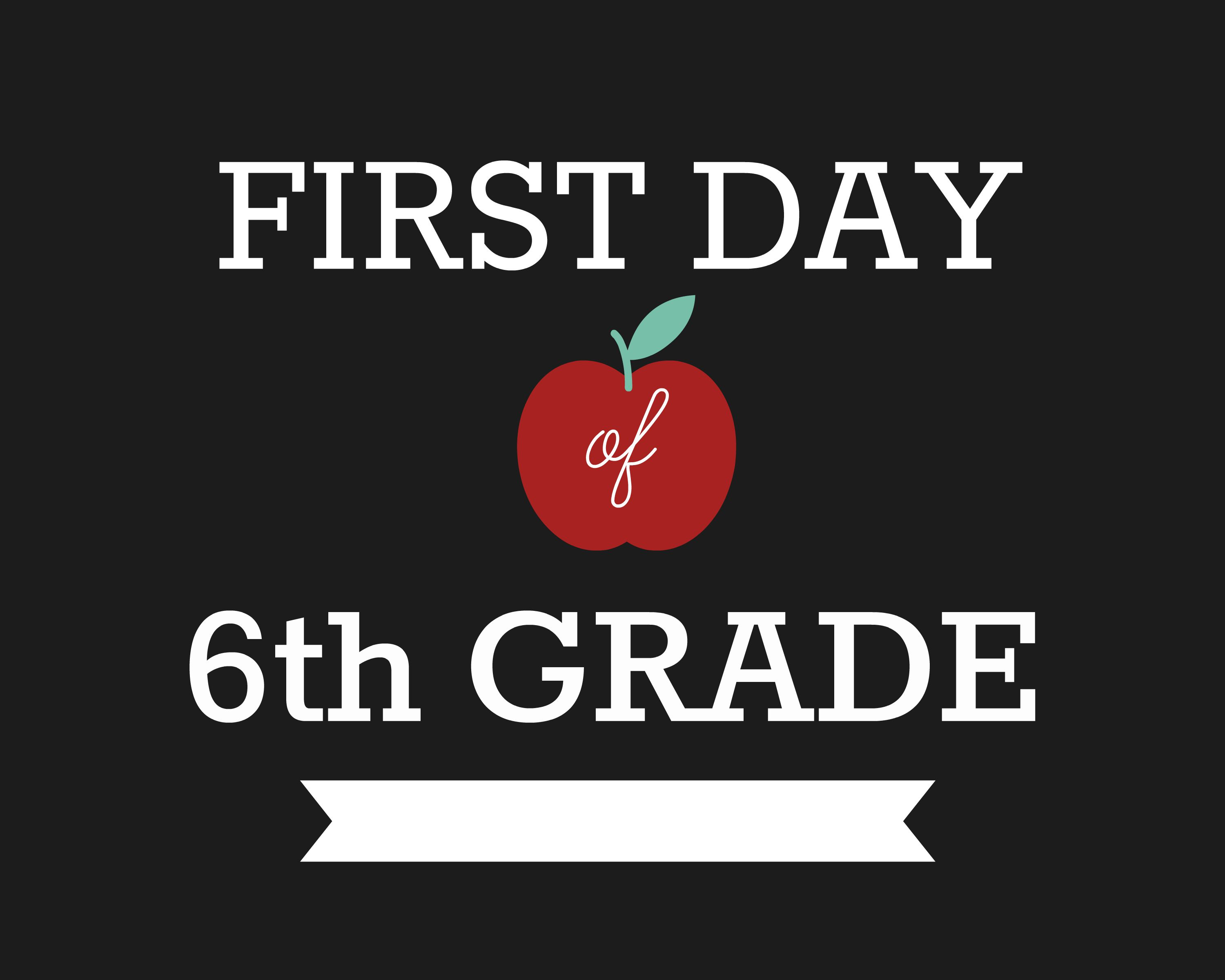 6th grade christmas party ideas - First Day Of School Signs Sixth Grade