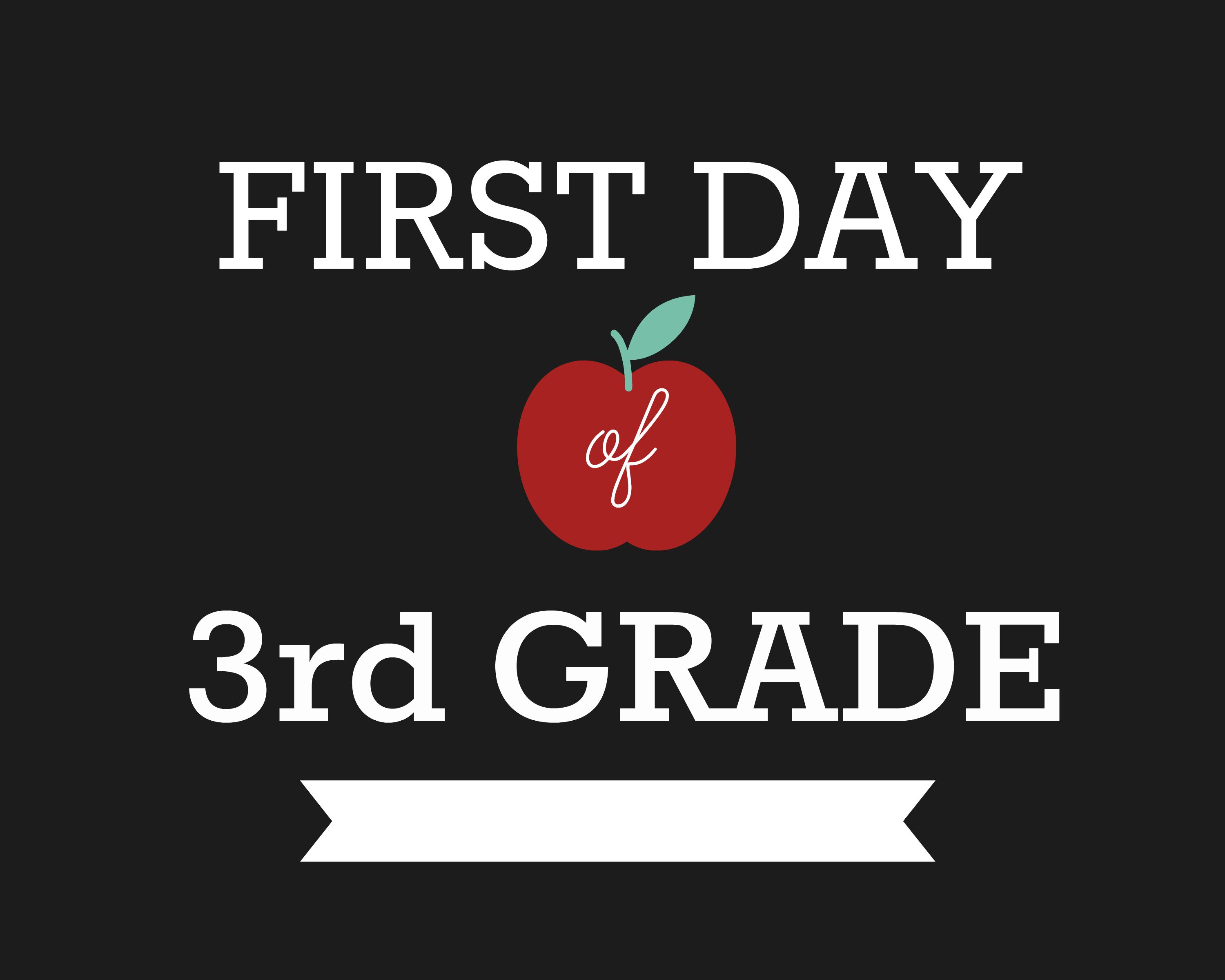 First Day of School Signs, Third Grade 1