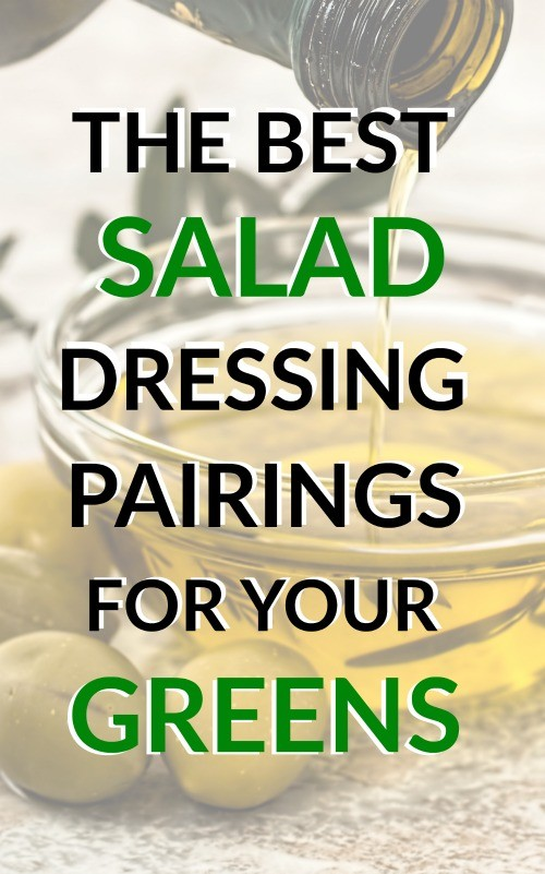 Salad lovers, rejoice! These are the best salad dressing pairings for your fresh green, the flavors go perfect together. What's your favorite salad and dressing combo