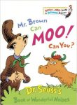 Dr. Seuss Mr Brown Can Moo, Can You