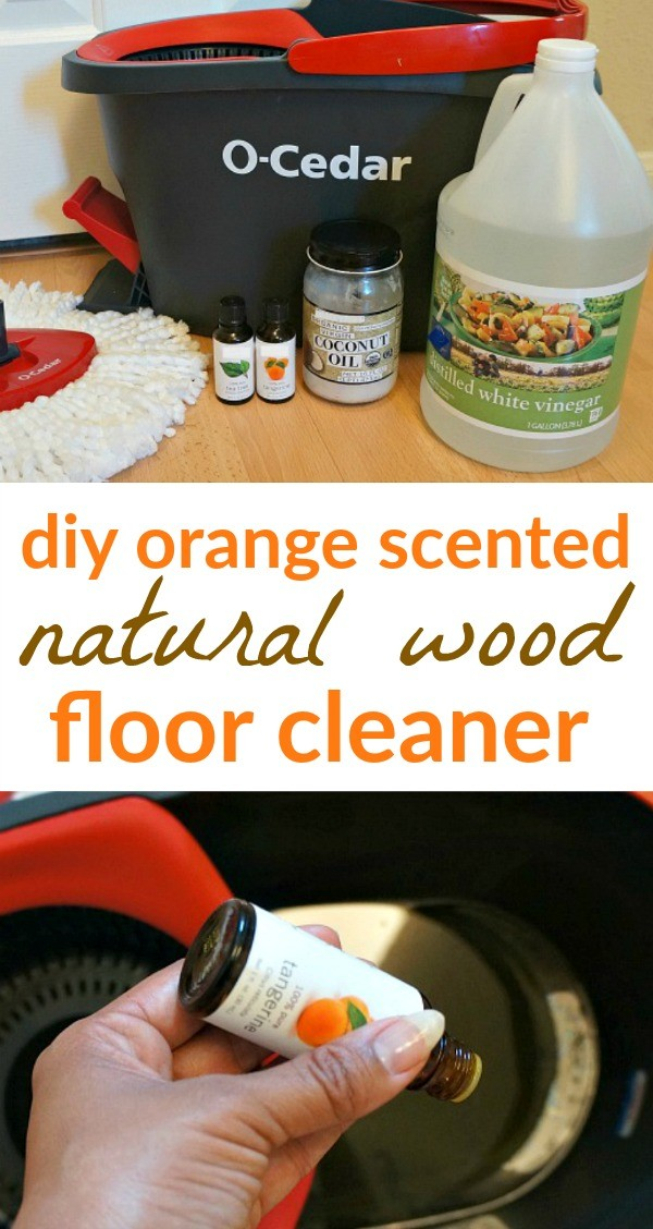 DIY Orange Natural Wood Floor Cleaner + The Best Way To Mop PERIOD.