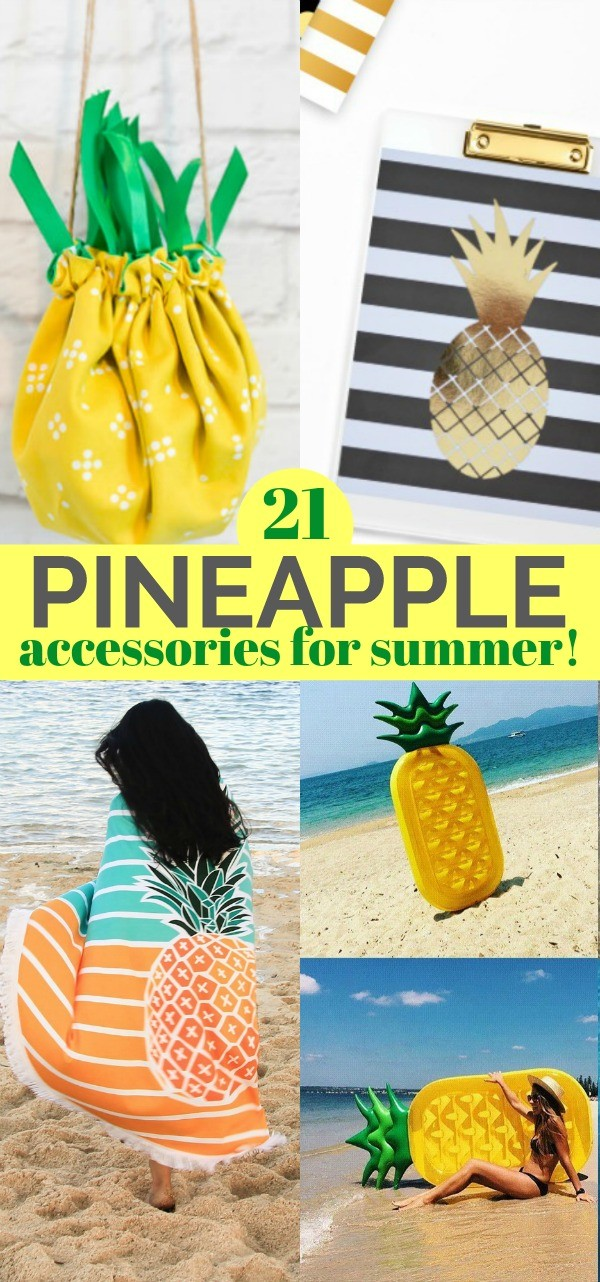 21 Summer Pineapple Accessories You Totally Need To Enhance Your Fun - the best pineapple things to buy for all of your summer shenanigans!