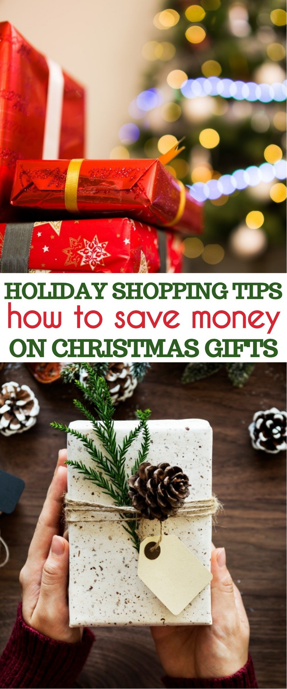10 Holiday Shopping Tips - How To Save Money Buying Christmas Gifts