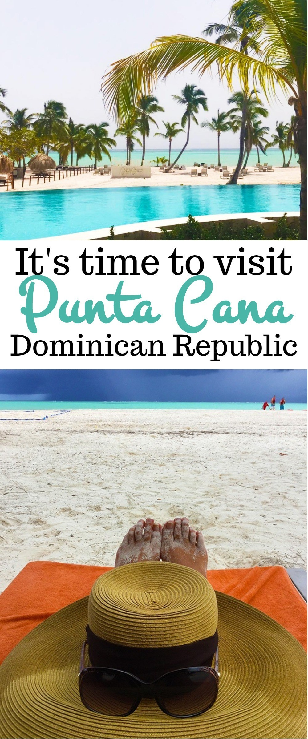 Its Time To Visit Punta Cana Dominican Republic- Your Caribbean Vacation Awaits