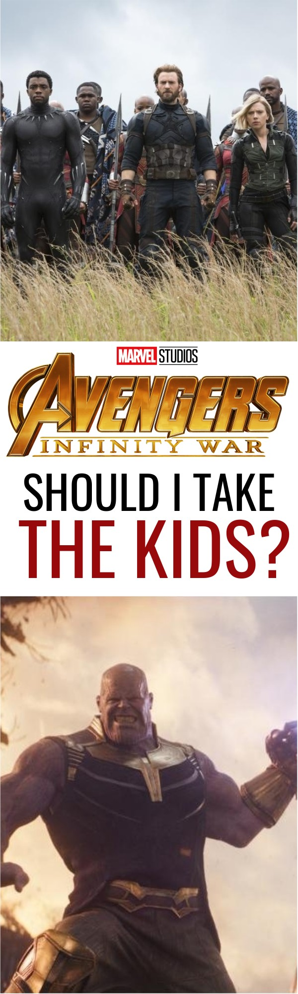 Is Avengers Ok For Kids To See Infinity War Movie Review From A Parent NO SPOILERS