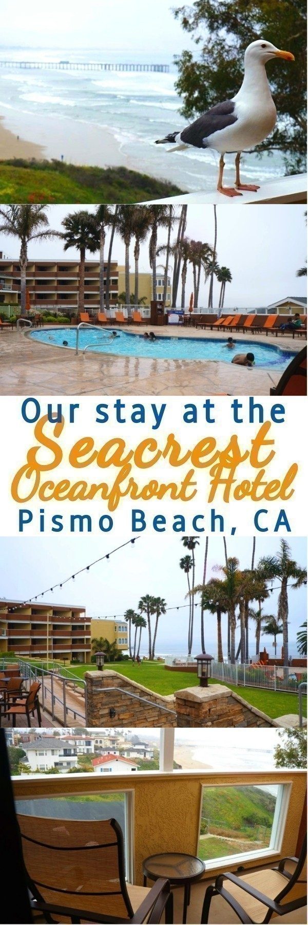 Our Time At Seacrest Oceanfront Hotel In Pismo Beach - Your Family Will Love This Hotel