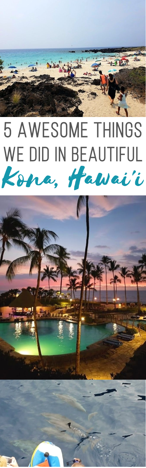 5 Things My Family Did In Kona On Our First Trip To The Big Island of Hawai'i! Kona Hawaii beaches | things to do in kona hawaii | things to do in kailua kona | big island things to do | honeyandime.co